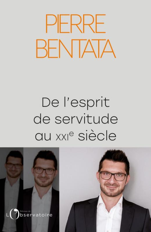 L'esprit de servitude - Pierre Bentata
